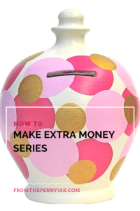 how to make extra money series