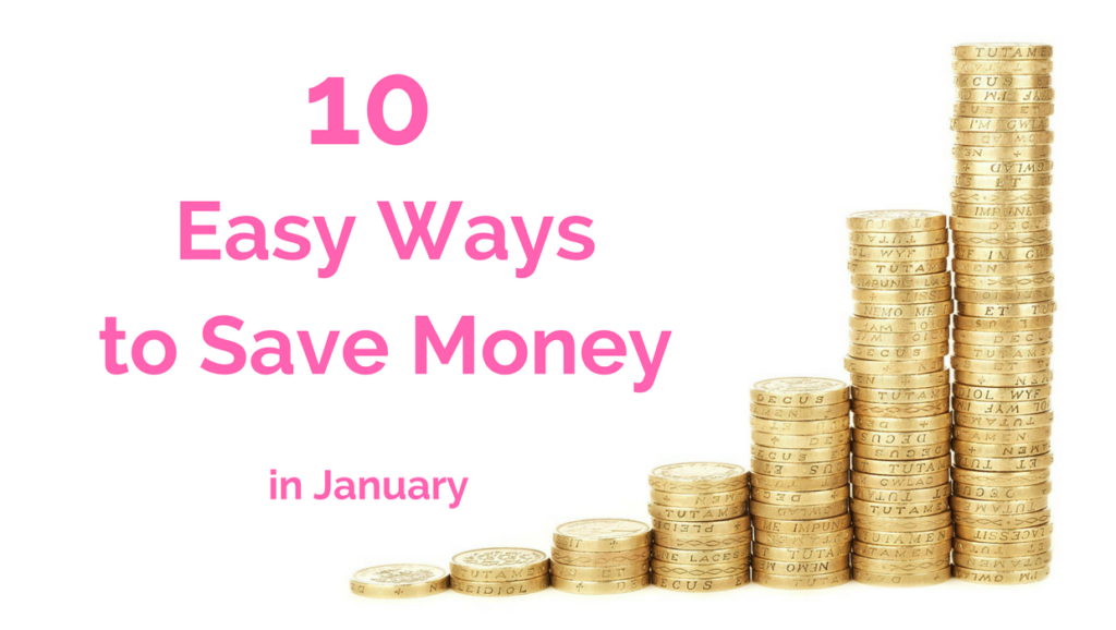 10 Easy Ways to Save Money in January